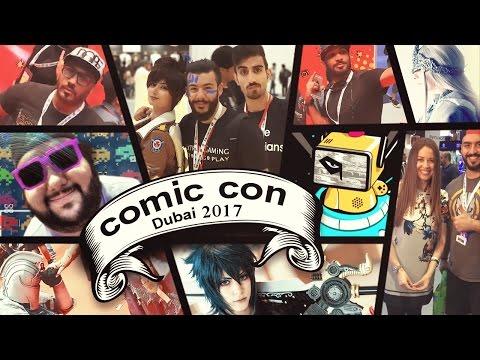 جولة في معرض Comic Con Dubai 2017