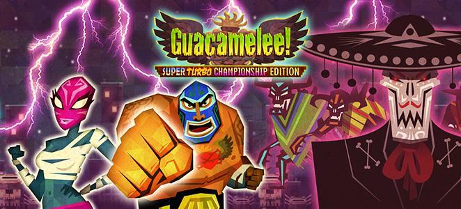مراجعة Guacamelee!: Super Turbo Championship Edition