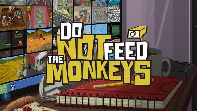 مراجعة Do Not Feed the Monkeys