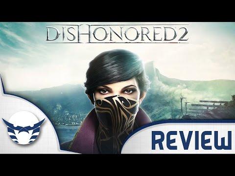 Dishonored 2 Review    مراجعة ديس اونورد 2