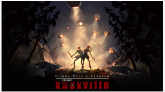"""عرض جديد لمشروع Knoxville """" القصة المبدئية """""""