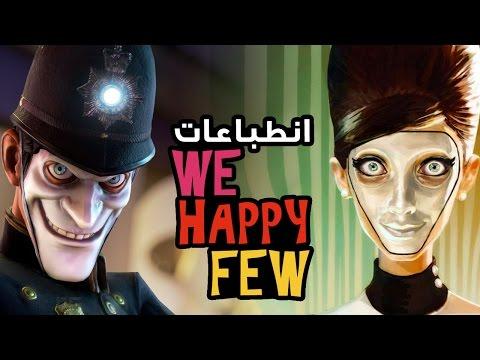 تجربة و انطباعات We Happy Few
