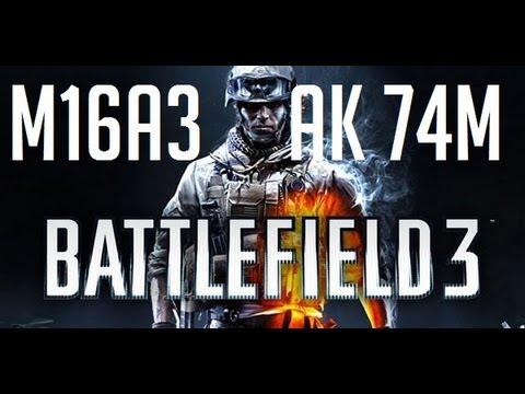 BF3 Weapons: (Assault) M16A3,AK 74M | أسلحة باتل فيلد 3