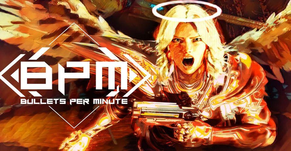 مراجعة BPM: Bullets Per Minute