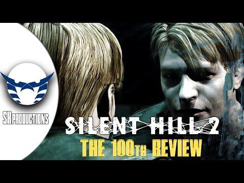 The 100th review : Silent Hill 2 || المراجعة رقم 100 : سايلنت هيل 2